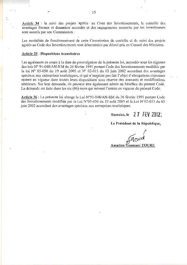 15Article 34 : le suivi des projets ·agrees au Code des Investissements, le contrôle des.avantages fiscaux et douaniers ac...