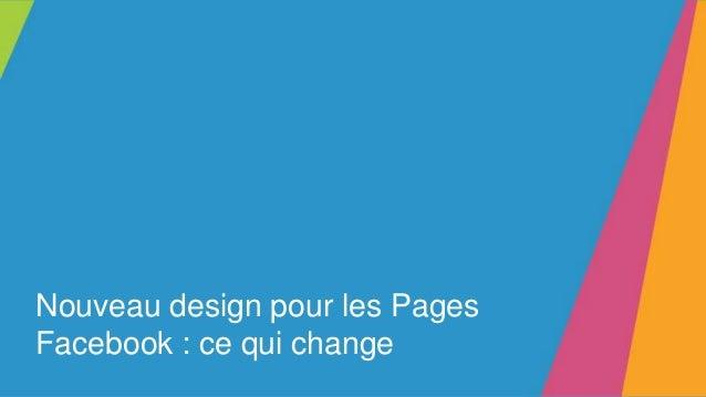 Nouveau design facebook pour les pages ce qui change - Loi alur ce qui change ...