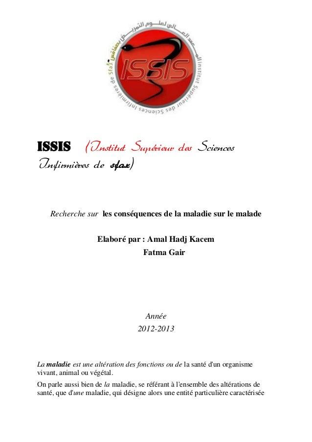 ISSIS (Institut Supérieur des SciencesInfirmières de sfax)    Recherche sur les conséquences de la maladie sur le malade  ...