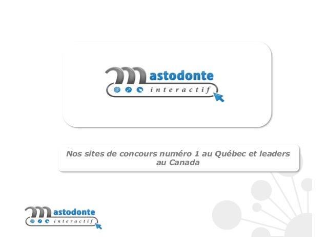 Nos sites de concours numéro 1 au Québec et leaders au Canada