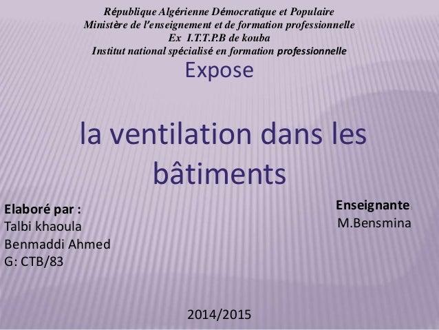 République Algérienne Démocratique et Populaire Ministère de l'enseignement et de formation professionnelle Ex I.T.T.P.B d...