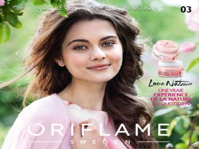 Présentation Nouveautés Catalogue 3 2014-07-06 Copyright ©2013 by Oriflame Cosmetics SA