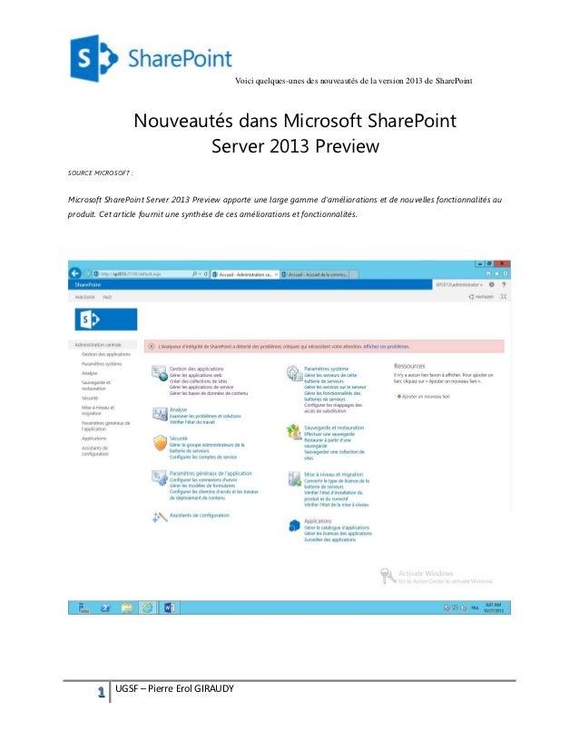 Voici quelques-unes des nouveautés de la version 2013 de SharePoint                     Nouveautés dans Microsoft SharePoi...