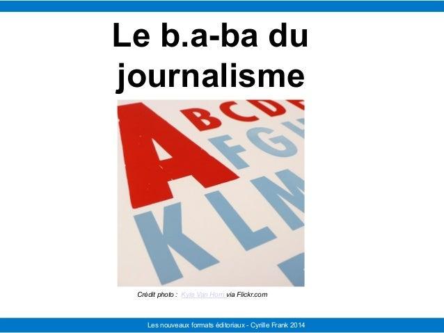 Le Télégramme Les nouvelles facettes du journalisme IFRA - 2008-2009Les nouveaux formats éditoriaux - Cyrille Frank 2014 C...