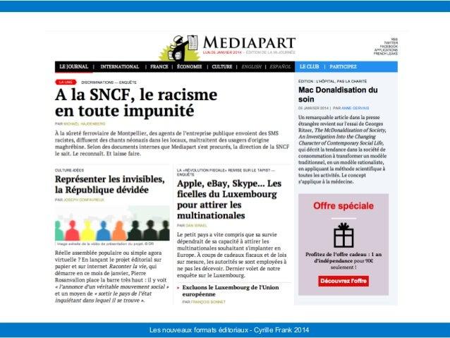 Le Télégramme Les nouvelles facettes du journalisme IFRA - 2008-2009Les nouveaux formats éditoriaux - Cyrille Frank 2014