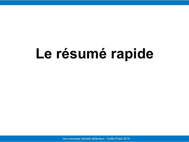 Le Télégramme Les nouvelles facettes du journalisme IFRA - 2008-2009Les nouveaux formats éditoriaux - Cyrille Frank 2014 L...