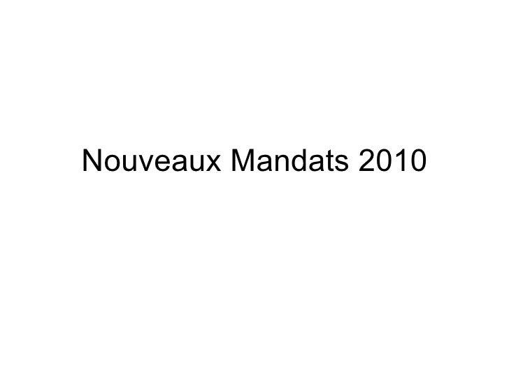 Nouveaux Mandats 2010