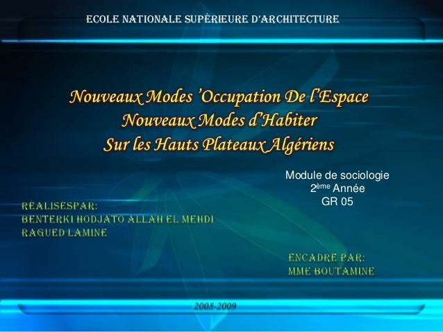 ecole nationale supérieure d'architecture Module de sociologie 2ème Année GR 05