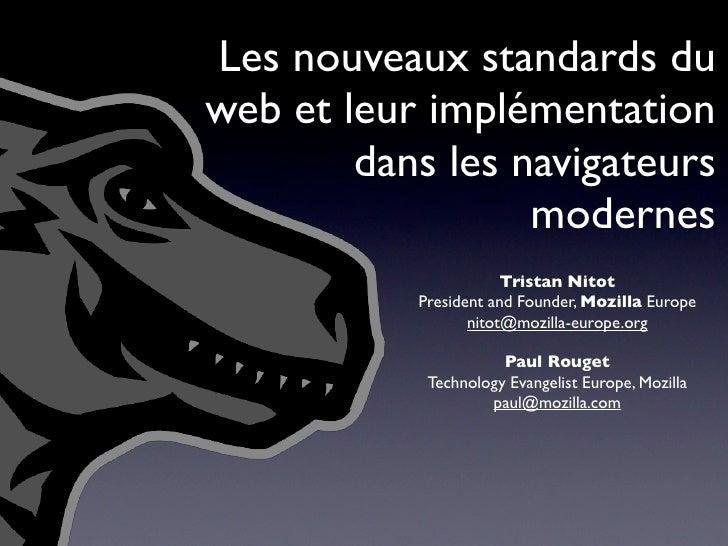 Les nouveaux standards du web et leur implémentation         dans les navigateurs                   modernes              ...