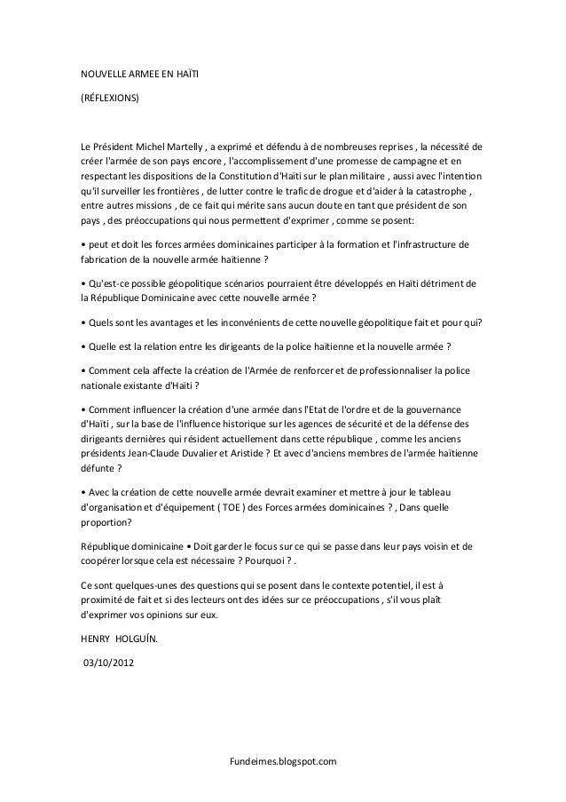 Fundeimes.blogspot.com NOUVELLE ARMEE EN HAÏTI (RÉFLEXIONS) Le Président Michel Martelly , a exprimé et défendu à de nombr...