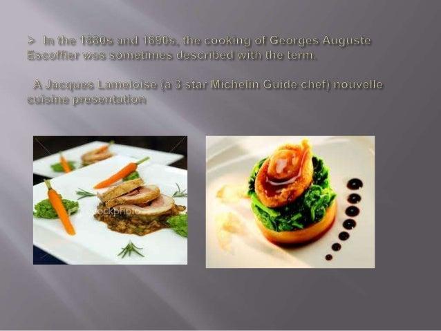 Nouvelle cuisine ppt for Nouvelle cuisine