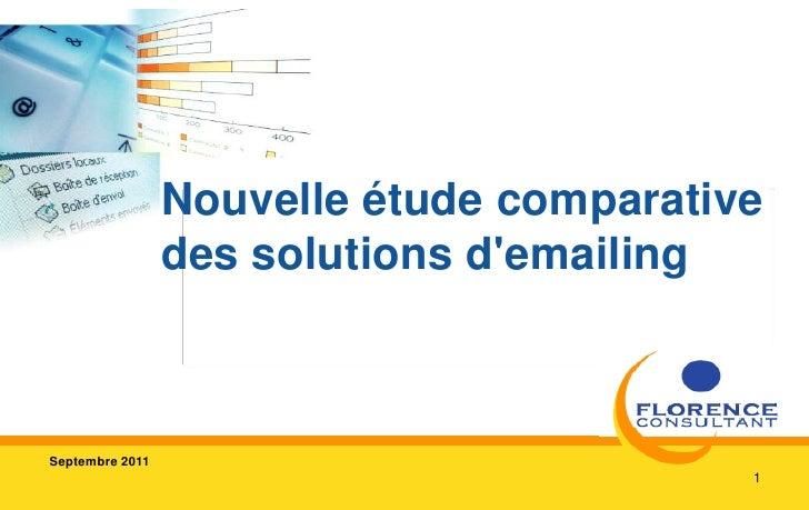 1<br />Nouvelle étude comparative des solutions d'emailing<br />Septembre 2011<br />