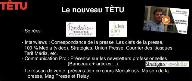 Nouvelle formule de Têtu - plan de communication - juin 2011  Slide 3
