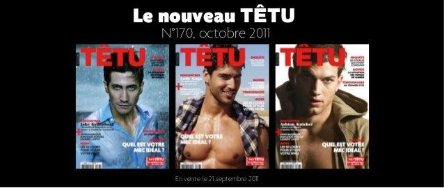 Le nouveau TÊTU  N°170, octobre 2011    En vente le 21 septembre 2011