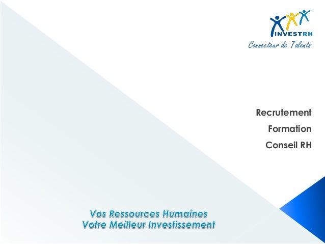 Connecteur de Talents Recrutement Formation Conseil RH