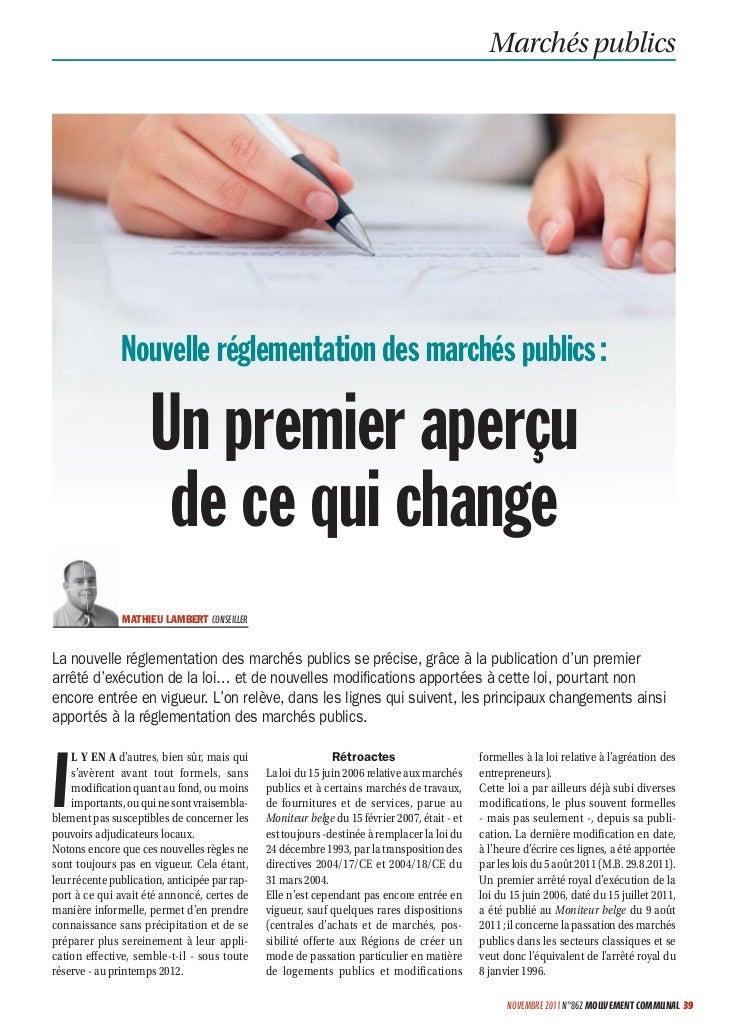 Marchés publics               Nouvelle réglementation des marchés publics :                     Un premier aperçu         ...