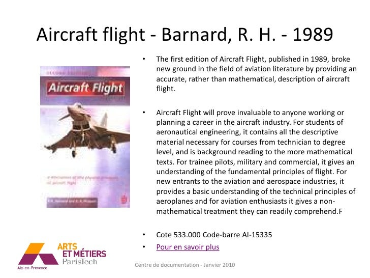 Aircraft flight - Barnard, R. H. - 1989               •     The first edition of Aircraft Flight, published in 1989, broke...