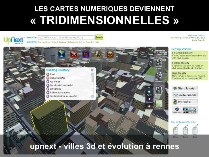 LES CARTES NUMERIQUES DEVIENNENT «TRIDIMENSIONNELLES» upnext - villes 3d et évolution à rennes