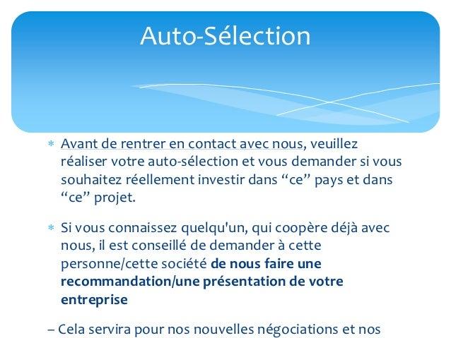 Auto-Sélection Avant de rentrer en contact avec nous, veuillez  réaliser votre auto-sélection et vous demander si vous  s...