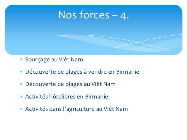 Nos forces – 4. Sourçage au Viêt Nam Découverte de plages à vendre en Birmanie Découverte de plages au Viêt Nam Activi...