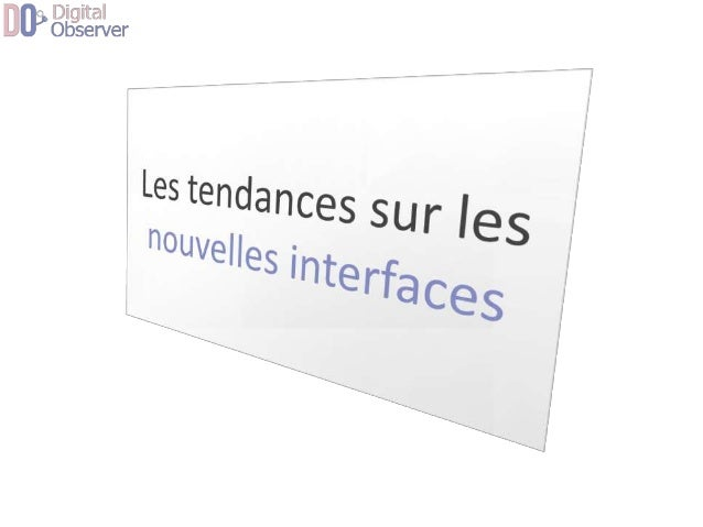 Nouvelles interfaces  Représentation De l'Information  Logique d'accès à l'information  Ergonomie et cinématique  Interact...