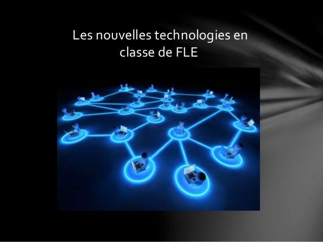 Les nouvelles technologies en classe de FLE