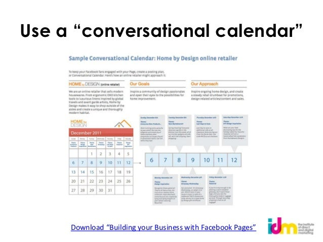 """Use a """"conversational calendar""""     Download """"Building your Business with Facebook Pages"""""""