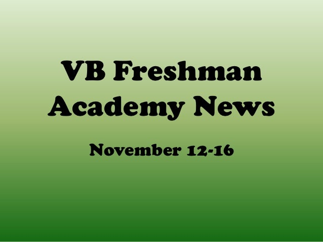VB FreshmanAcademy News  November 12-16