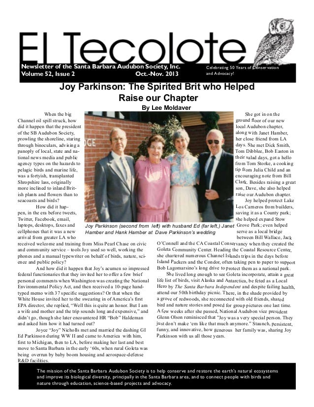 El Tecolote, Oct.-Nov. 2013Page 1 The mission of the Santa Barbara Audubon Society is to help conserve and restore the e...
