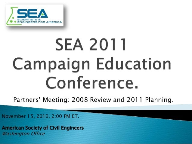 November 15, 2010. 2:00 PM ET. American Society of Civil Engineers Washington Office Partners' Meeting: 2008 Review and 20...