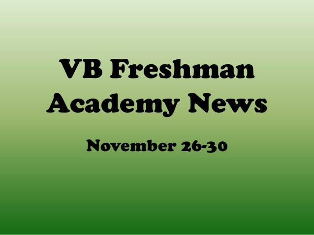 VB FreshmanAcademy News  November 26-30
