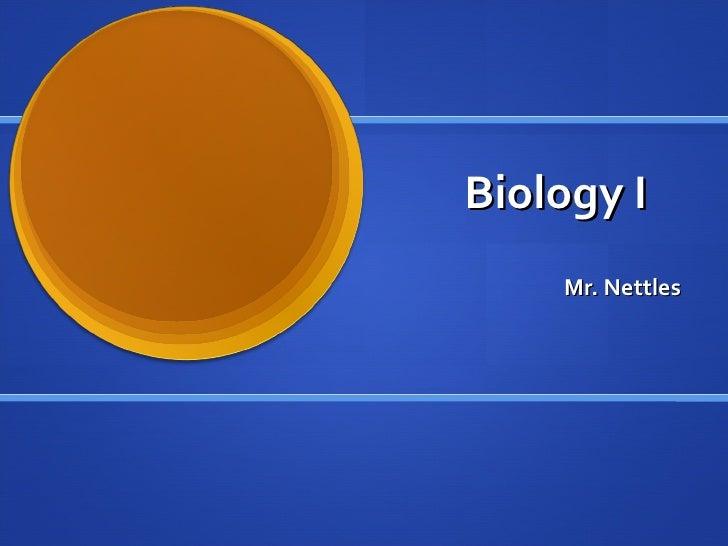 Biology I Mr. Nettles