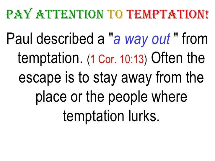 Nov 30-Dec 6-08 Pay Attention To Temptation!