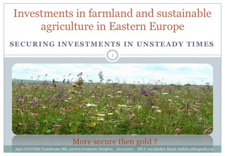 Investments in farmland and sustainable     agriculture in Eastern EuropeSECURING INVESTMENTS IN UNSTEADY TIMES           ...