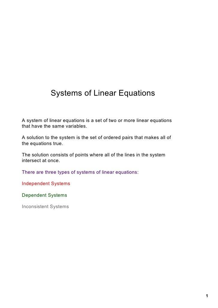 SystemsofLinearEquations   Asystemoflinearequationsisasetoftwoormorelinearequations thathavethesameva...