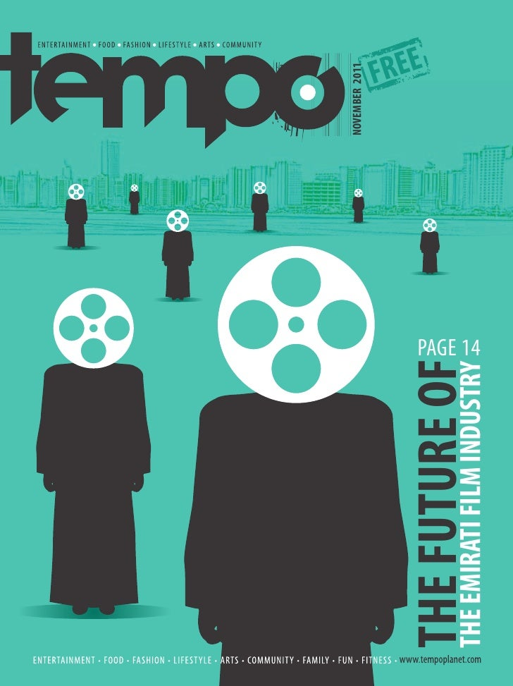 NOVEMBER 2011THE FUTURE OF                        PAGE 14THE EMIRATI FILM INDUSTRY