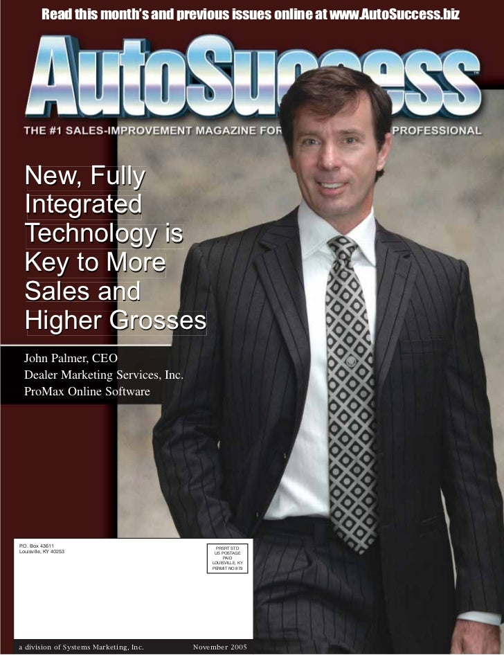 Read this month's and previous issues online at www.AutoSuccess.biz  New, Fully  Integrated  Technology is  Key to More  S...