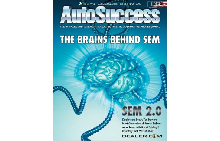 It's Coming — AutoSuccess Best of the Best NADA 2009                                                       November 2008