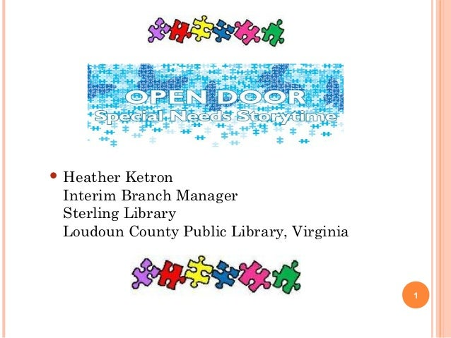  Heather  Ketron Interim Branch Manager Sterling Library Loudoun County Public Library, Virginia  1