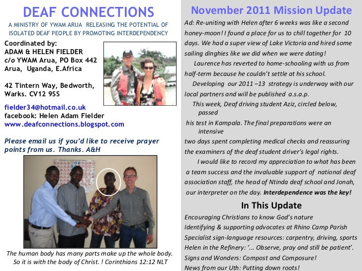 <ul><li>November 2011 Mission Update </li></ul><ul><li>Ad: Re-uniting with Helen after 6 weeks was like a second </li></ul...