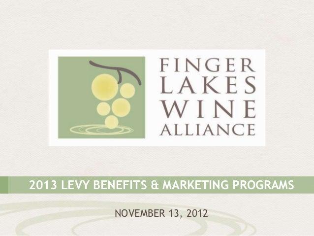 2013 LEVY BENEFITS & MARKETING PROGRAMS            NOVEMBER 13, 2012
