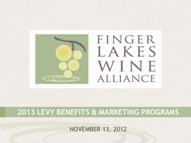 2013 LEVY BENEFITS & MARKETING PROGRAMS            NOVEMBER 13, 2012