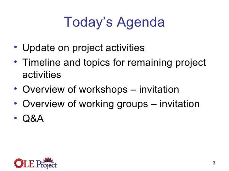 OLE Project - Nov 20, 2008 Webcast Slide 3