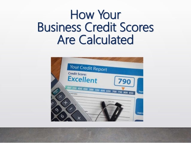 How your business credit scores are calculated how your business credit scores are calculated 1 638gcb1521561101 reheart Image collections