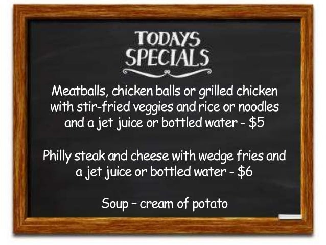 Meatballs, chicken balls or grilled chicken  with stir-fried veggies and rice or noodles  and a jet juice or bottled water...