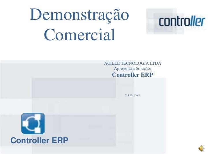Demonstração     Comercial                 AGILLE TECNOLOGIA LTDA                     Apresenta a Solução:                ...