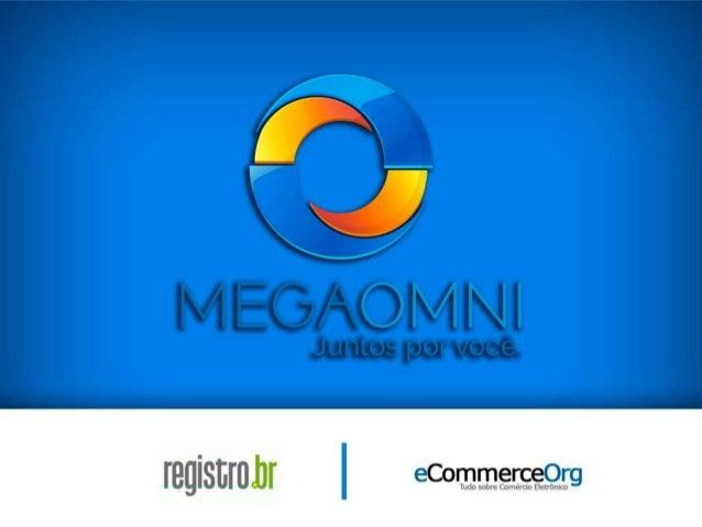 Apresentação Megaomni  NOV/2013