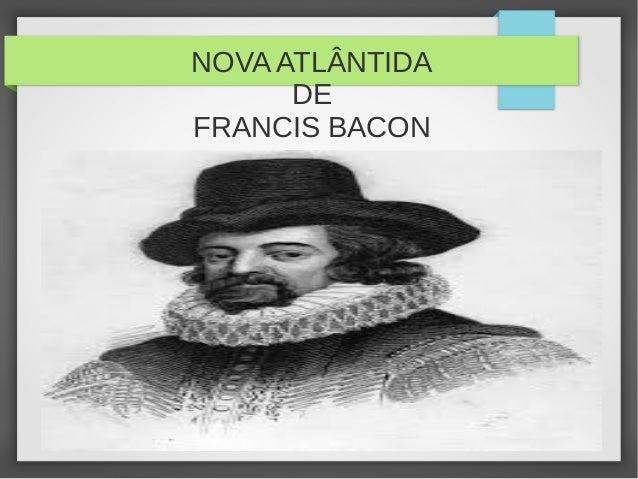 NOVA ATLÂNTIDA DE FRANCIS BACON