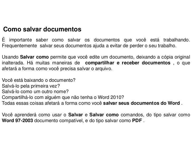 Como salvar documentosÉ importante saber como salvar os documentos que você está trabalhando.Frequentemente salvar seus do...