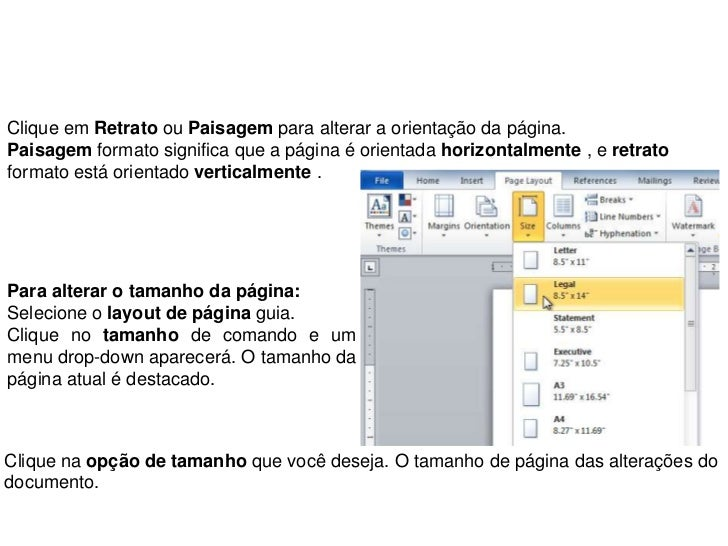 Clique em Retrato ou Paisagem para alterar a orientação da página.Paisagem formato significa que a página é orientada hori...